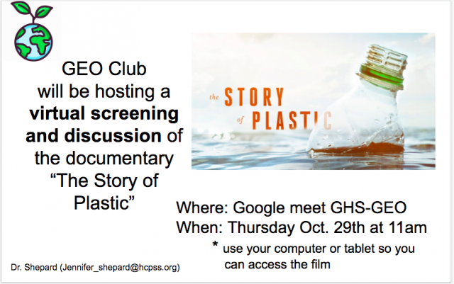 """""""The Story of Plastic"""" Screening and Discussion 10/29/20 at 11am. (Google meet join code GHS-GEO)"""